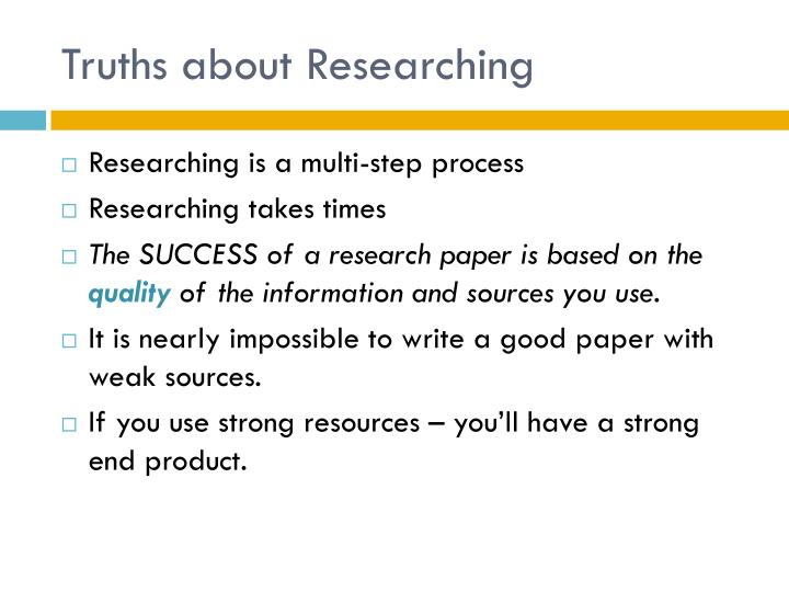 Truths about Researching