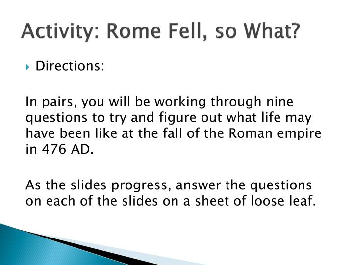 Activity rome fell so what