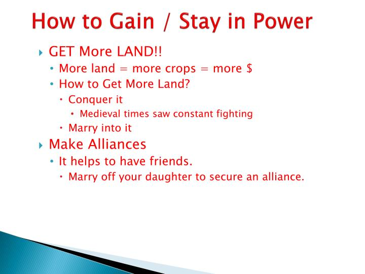 How to Gain / Stay in Power