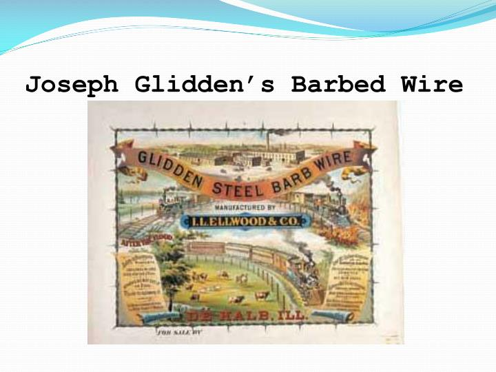 Joseph Glidden's Barbed Wire