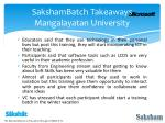 sakshambatch takeaways mangalayatan university