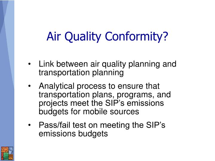 Air Quality Conformity?