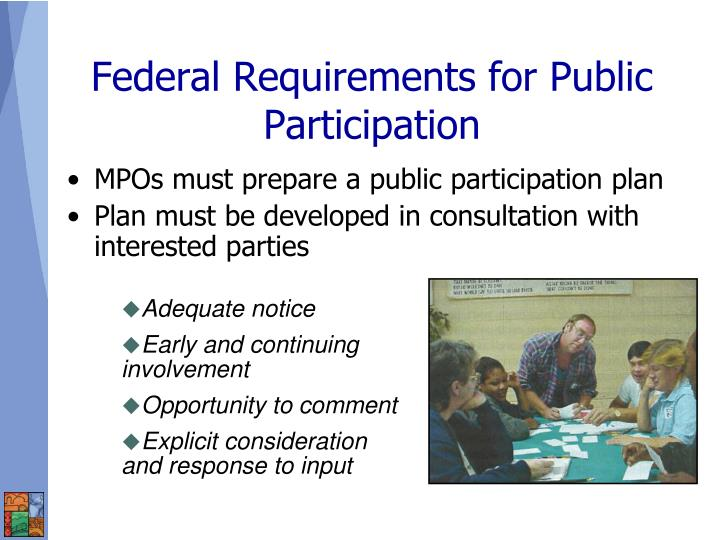 MPOs must prepare a public participation plan