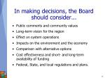 in making decisions the board should consider