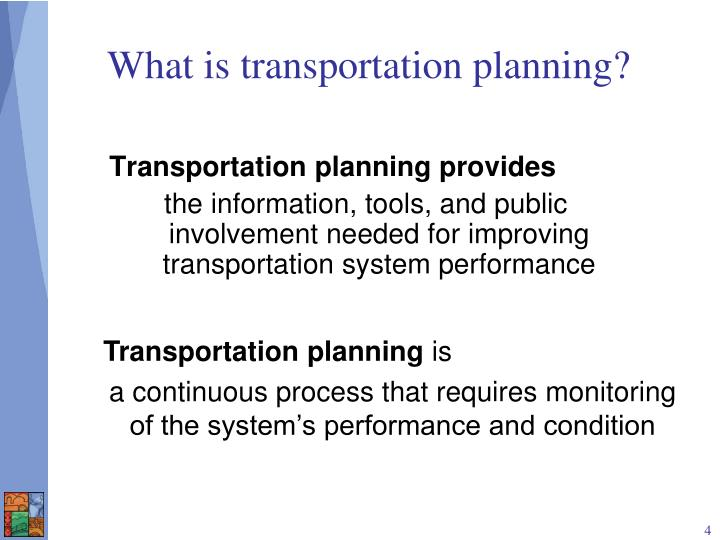 What is transportation planning?