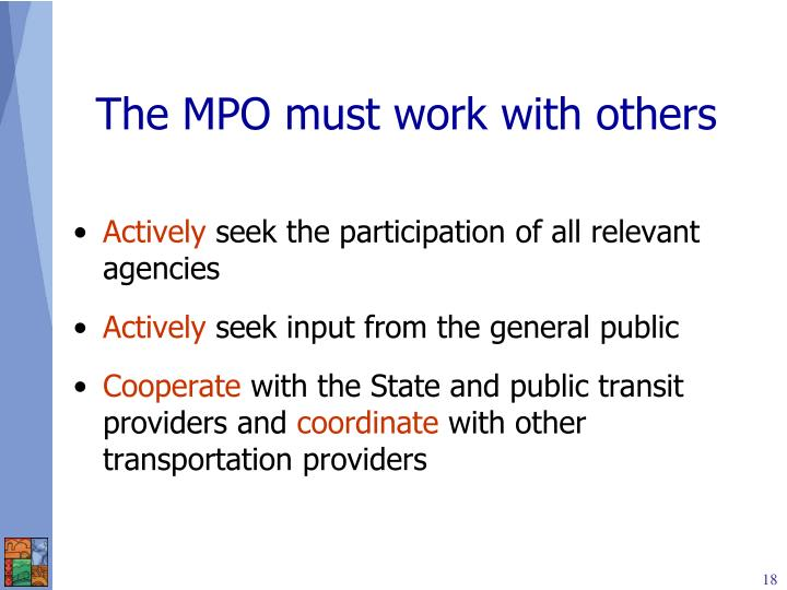 The MPO must work with others