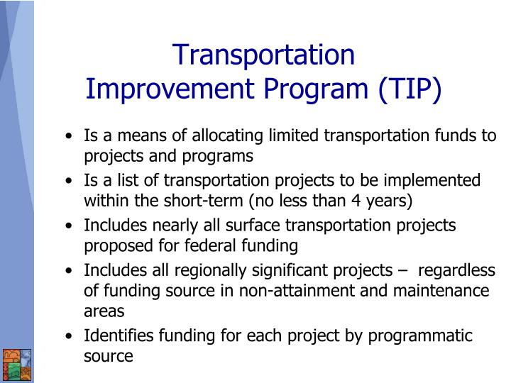 Is a means of allocating limited transportation funds to projects and programs