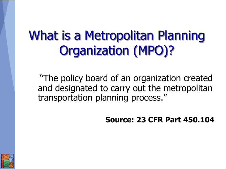 What is a metropolitan planning organization mpo