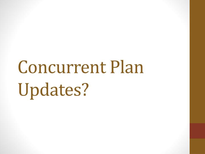 Concurrent plan updates