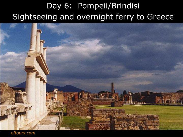 Day 6:  Pompeii/Brindisi