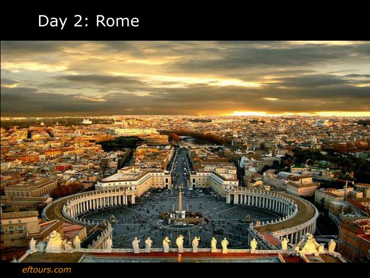 Day 2: Rome