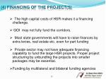 4 financing of the project s