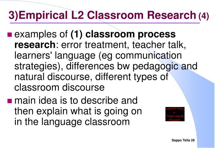 3)Empirical L2 Classroom Research