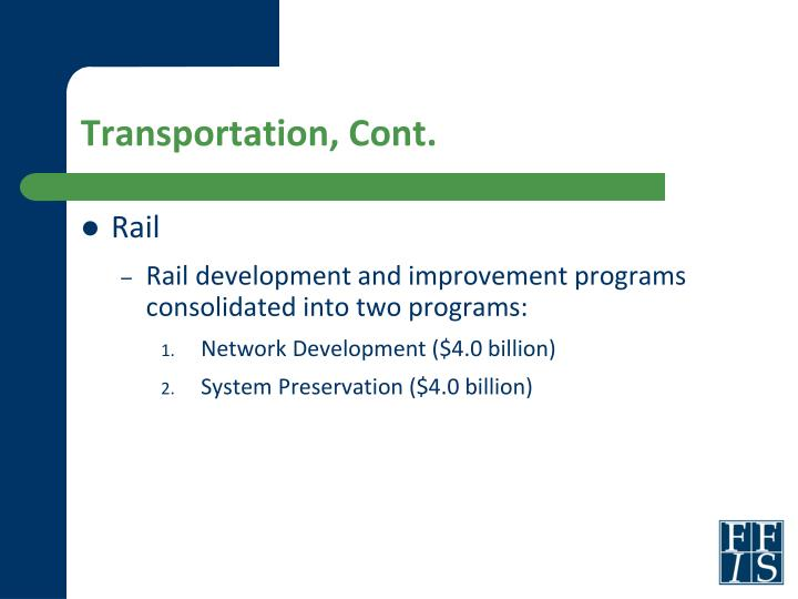 Transportation, Cont.