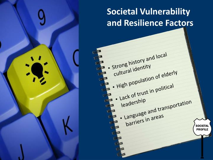 Societal Vulnerability and Resilience Factors