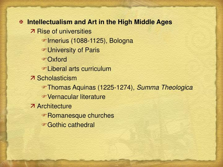 Intellectualism and Art in the High Middle Ages