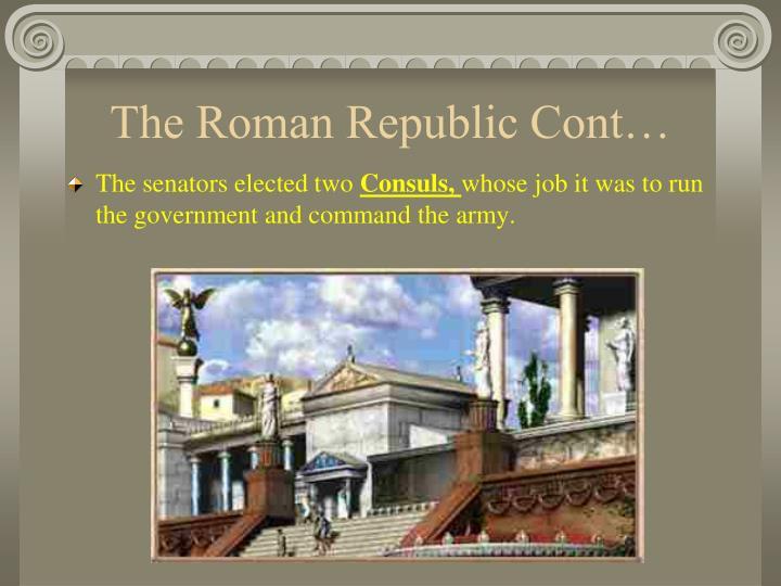 The Roman Republic Cont…