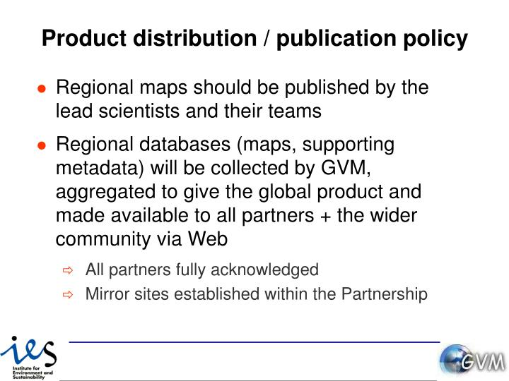 Product distribution / publication policy