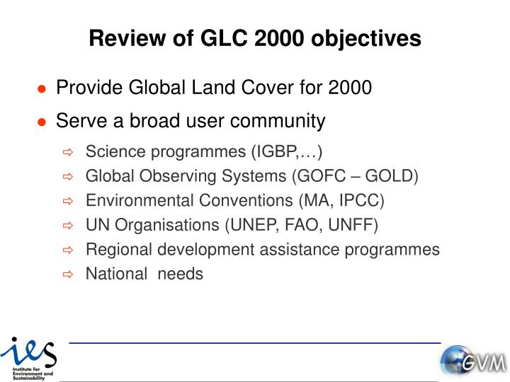 Review of GLC 2000 objectives