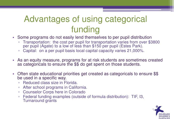 Advantages of using categorical funding