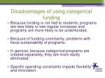 d isadvantages of using categorical funding