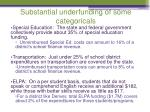 substantial underfunding of some categoricals