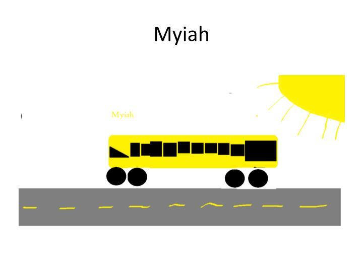 Myiah