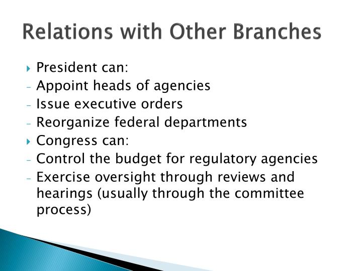 Relations with Other Branches