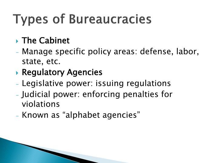 Types of Bureaucracies