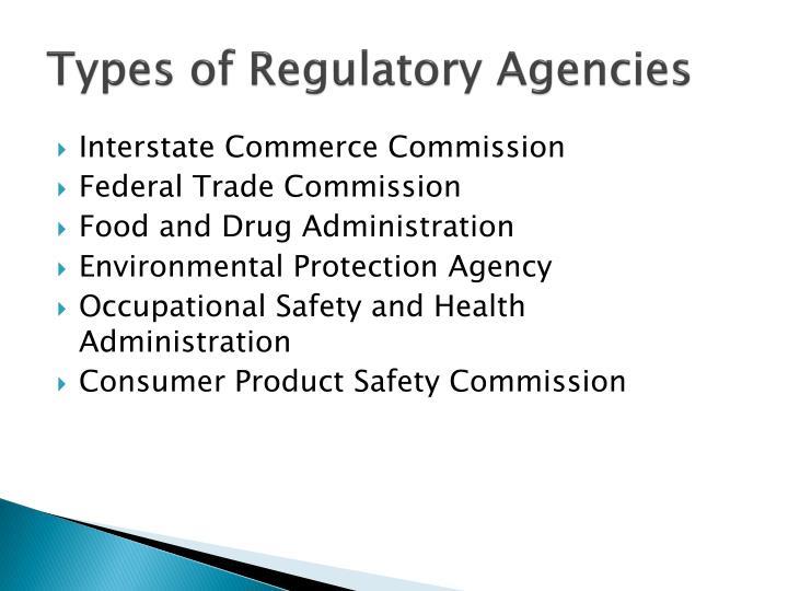 Types of Regulatory Agencies