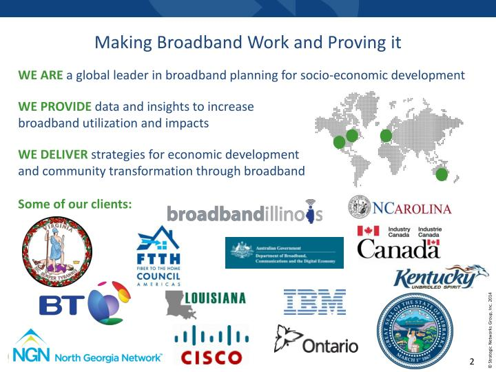 Making Broadband Work and Proving it