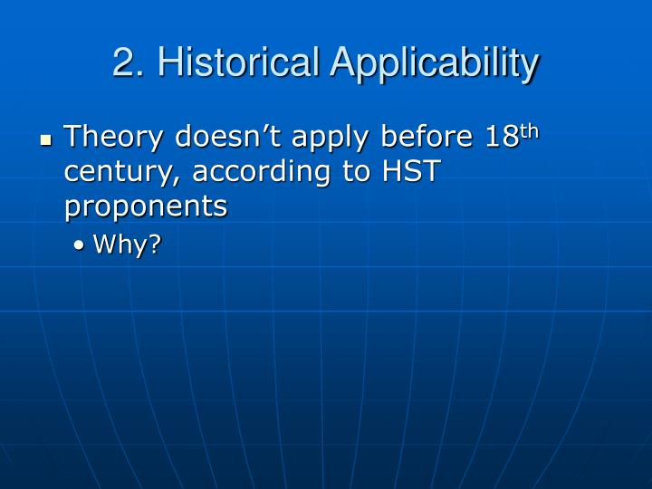 2. Historical Applicability