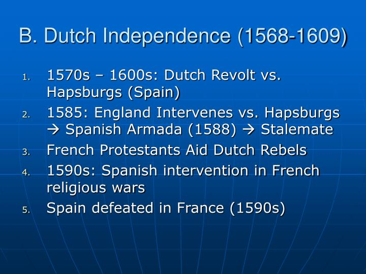 B. Dutch Independence (1568-1609)