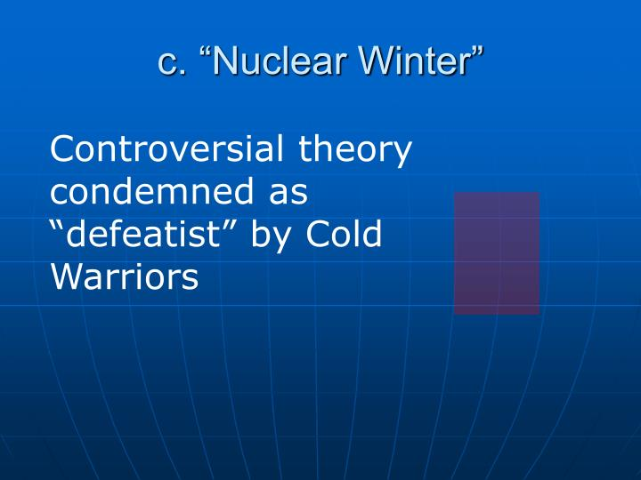 "c. ""Nuclear Winter"""