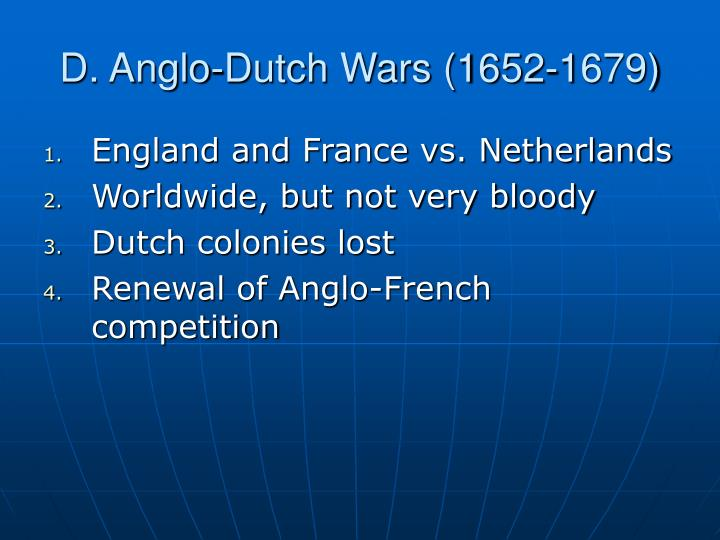 D. Anglo-Dutch Wars (1652-1679)