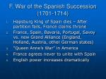 f war of the spanish succession 1701 1714