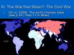 iii the war that wasn t the cold war