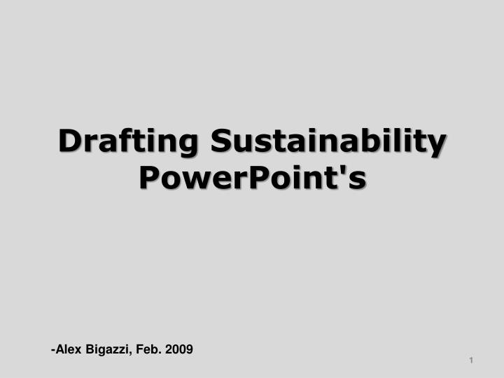 Drafting Sustainability PowerPoint's
