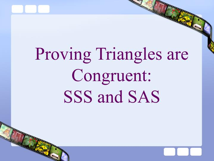 Proving Triangles are Congruent: