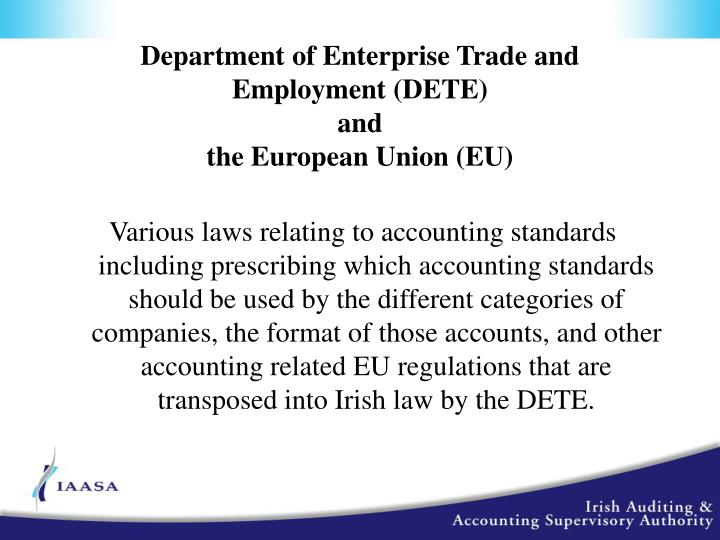 Department of Enterprise Trade and Employment (DETE)
