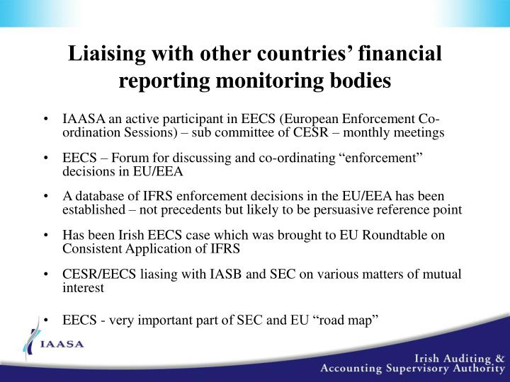 Liaising with other countries' financial reporting monitoring bodies