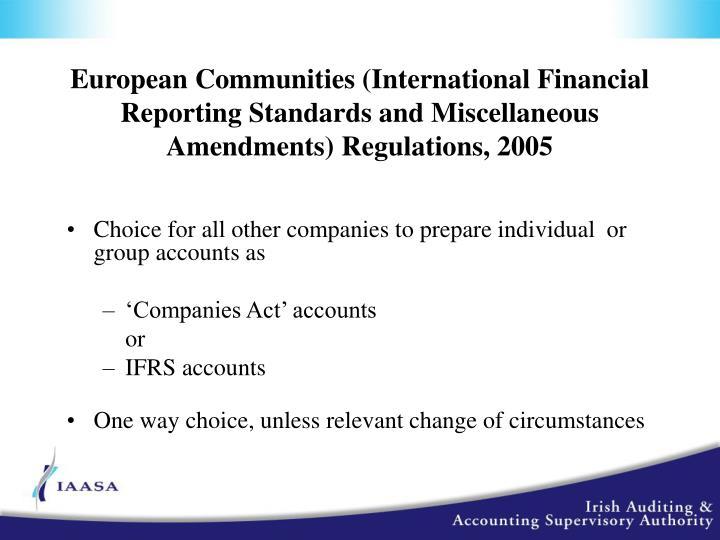 European Communities (International Financial Reporting Standards and Miscellaneous Amendments) Regulations, 2005