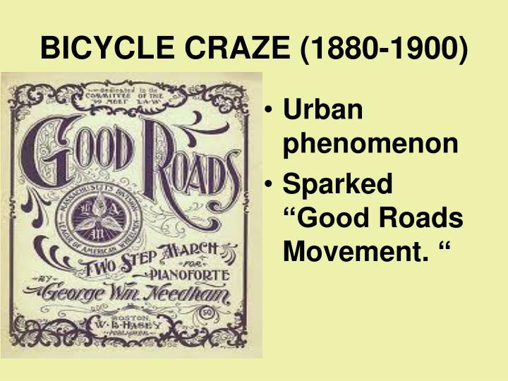BICYCLE CRAZE (1880-1900)