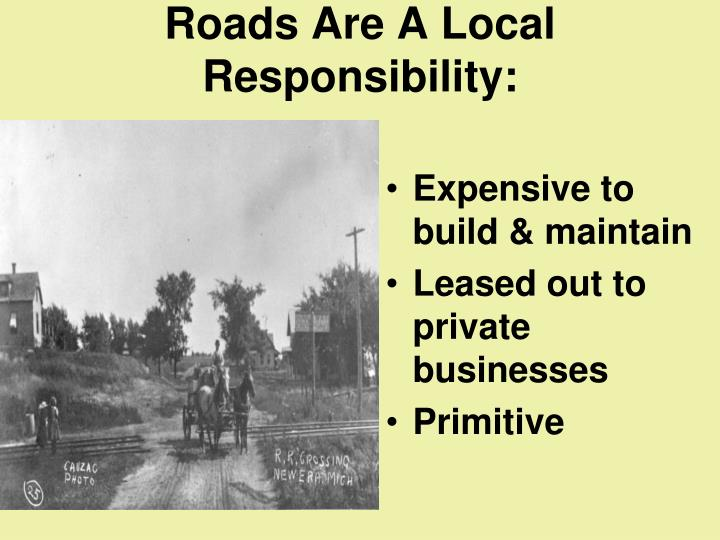 Roads Are A Local Responsibility:
