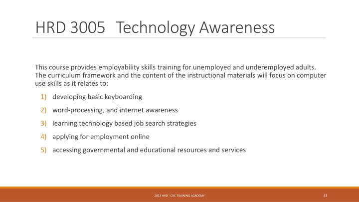 HRD 3005	Technology Awareness