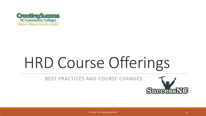 HRD Course Offerings