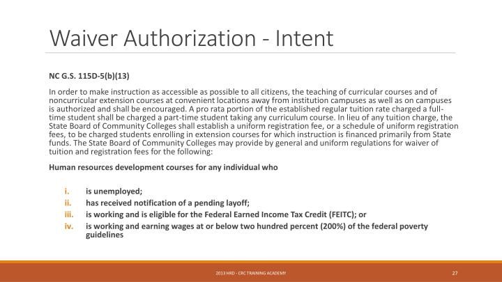 Waiver Authorization - Intent