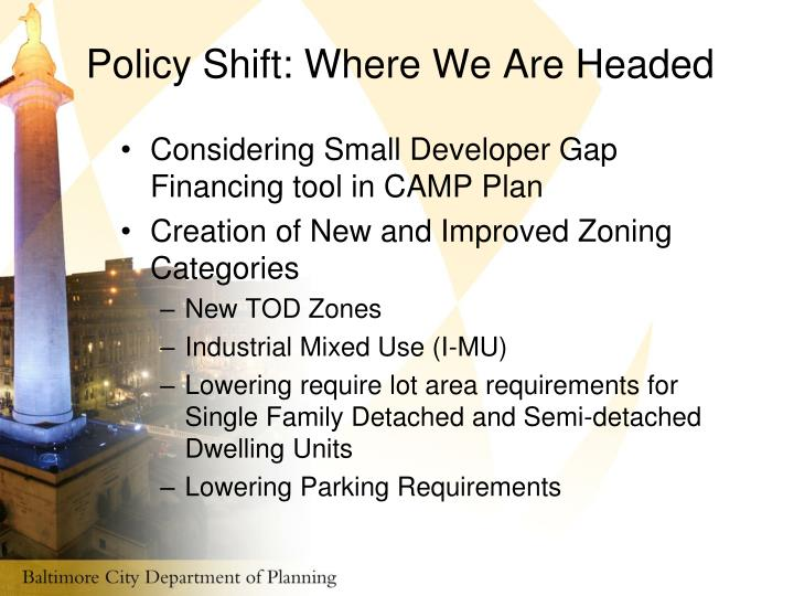 Policy Shift: Where We Are Headed