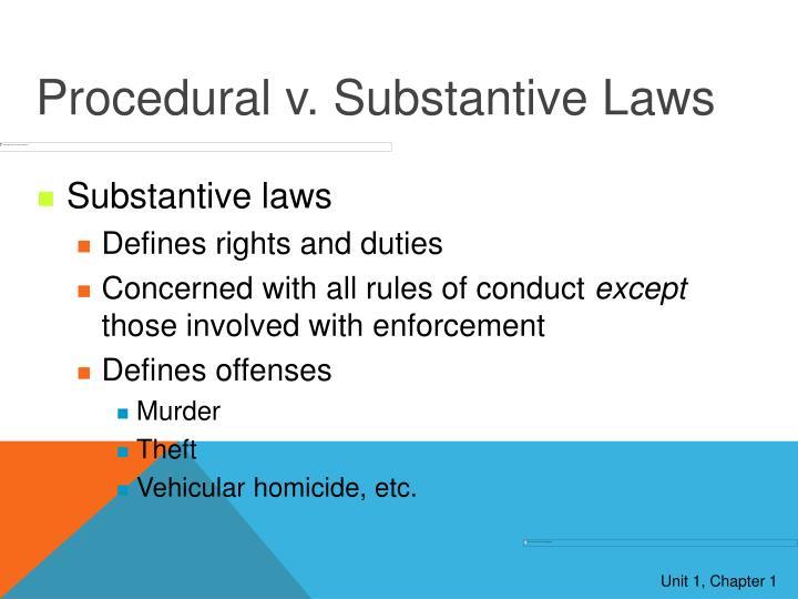 Procedural v. Substantive Laws
