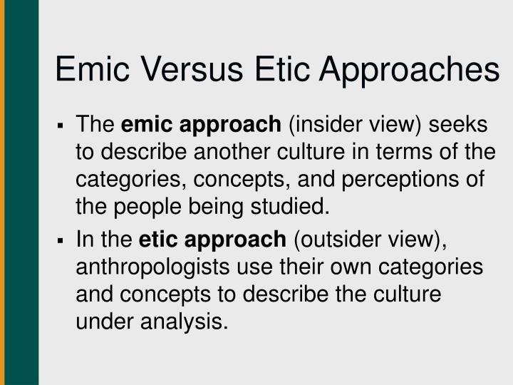 Emic Versus Etic Approaches
